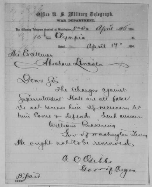 Addison C. Gibbs and William W. Pickering to Abraham Lincoln, Sunday, April 17, 1864  (Telegram concerning removal of Calvin Hale)
