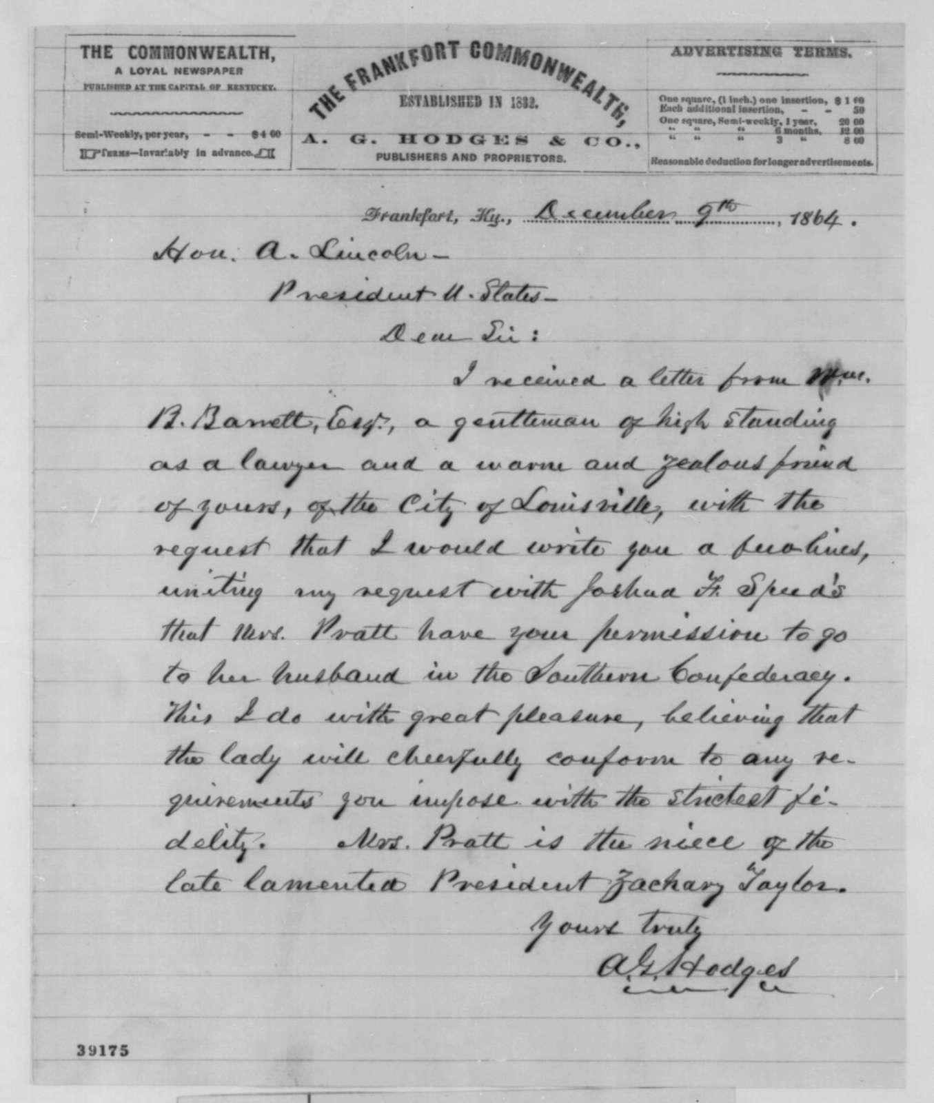 Albert G. Hodges to Abraham Lincoln, Friday, December 09, 1864  (Pass for Mrs. Pratt)