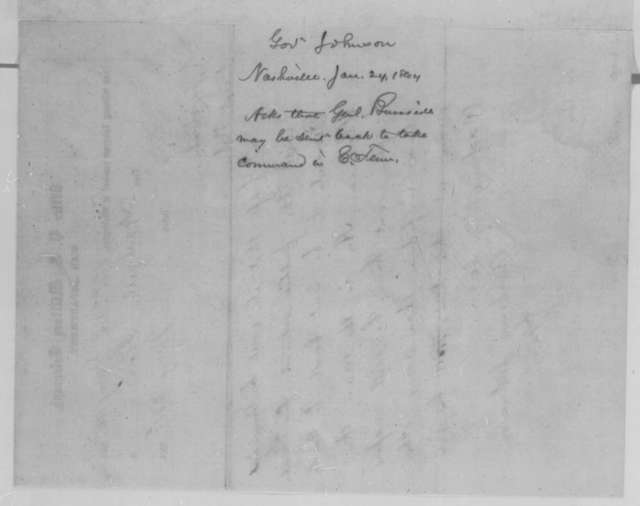 Andrew Johnson to Abraham Lincoln, Sunday, January 24, 1864  (Telegram requesting return of General Burnside to Tennessee)