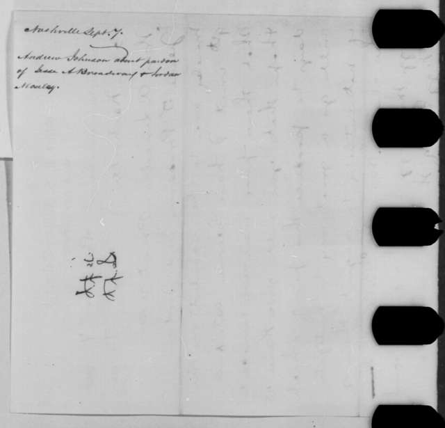 Andrew Johnson to Abraham Lincoln, Wednesday, September 07, 1864  (Telegram concerning the cases of Jourdan Moseley and Jesse Broadway)