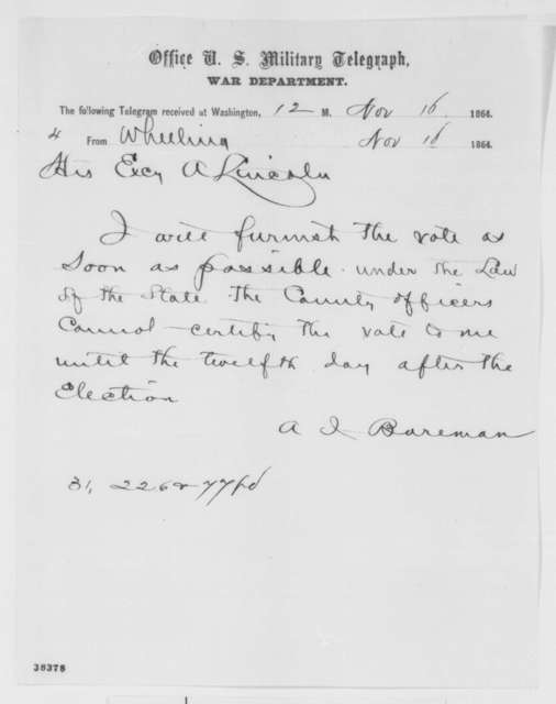 Arthur I. Boreman to Abraham Lincoln, Wednesday, November 16, 1864  (Telegram in reply to Lincoln's request for election results)