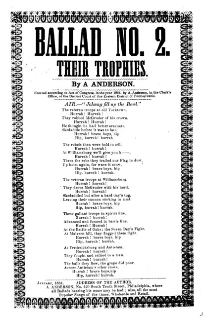 Ballad No. 2. Their trophies. By A. Anderson, No. 420 South Tenth Street, Philadephia, ... [1864]