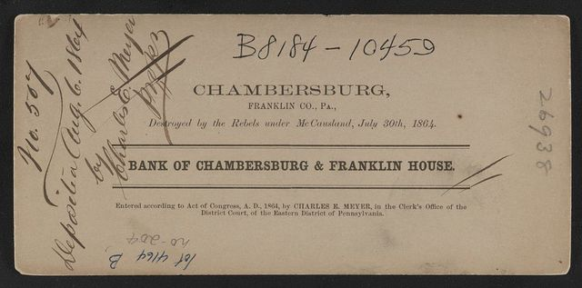 Bank of Chambersburg & Franklin House, Chambersburg, Franklin Co., Pa., destroyed by the rebels under McCausland, July 30th, 1864