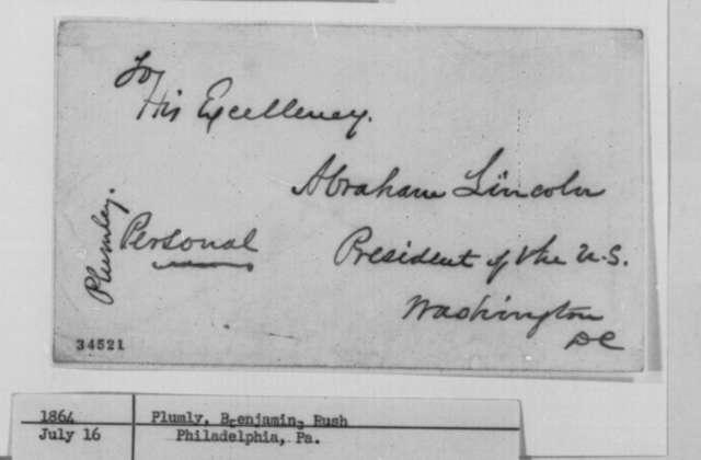 Benjamin Rush Plumly to Abraham Lincoln, Saturday, July 16, 1864  (Political affairs)