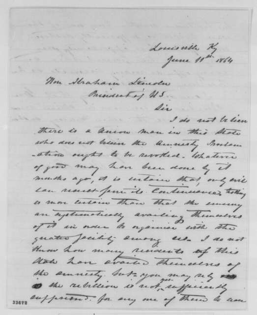 Bland W. Ballard to Abraham Lincoln, Saturday, June 11, 1864  (Recommends Lincoln revoke his Proclamation of Amnesty)