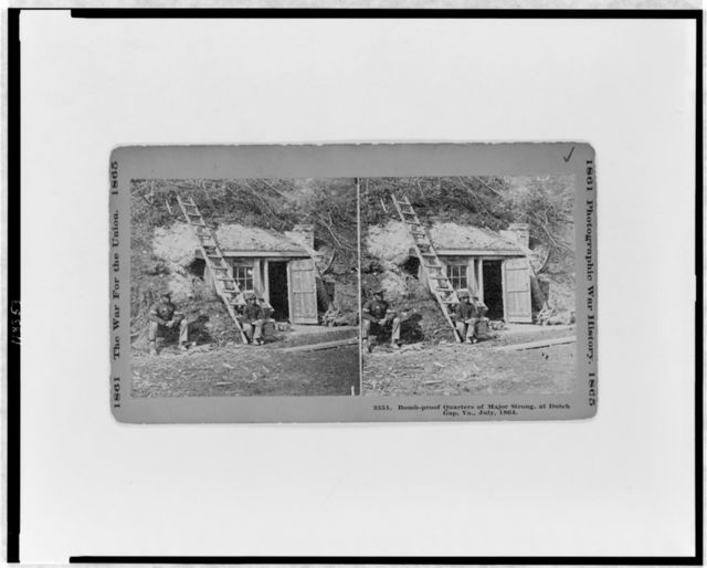 Bomb-proof quarters of Major Strong, at Dutch Gap, Va., July, 1864