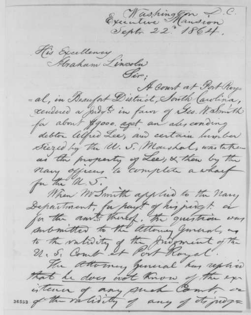 Britton A. Hill to Abraham Lincoln, Thursday, September 22, 1864  (Payment of judgment rendered by court at Port Royal, South Carolina)