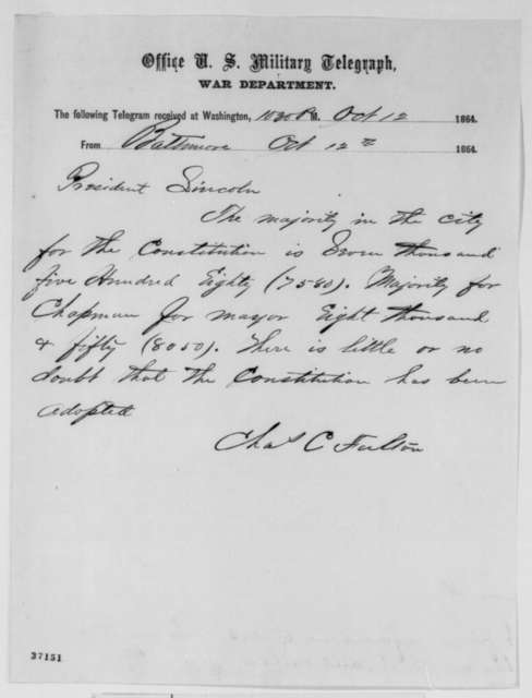 Charles C. Fulton to Abraham Lincoln, Wednesday, October 12, 1864  (Telegram reporting Baltimore election results)