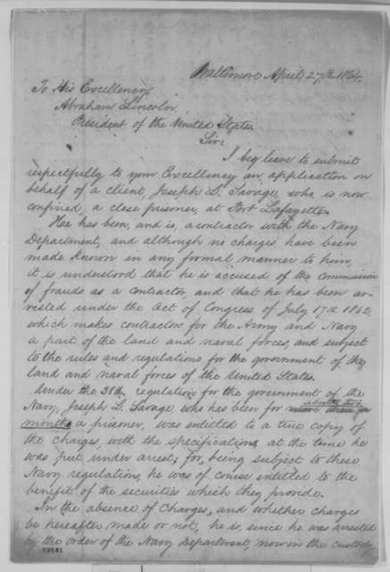 Charles J. M. Gwinn to Abraham Lincoln, Wednesday, April 27, 1864  (Case of Joseph L. Savage; endorsed by Abraham Lincoln)