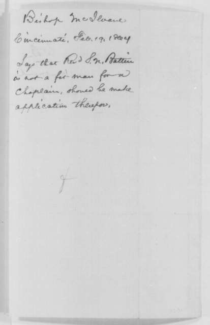 Charles P. McIlvaine to Abraham Lincoln, Friday, February 19, 1864  (Does not support D. N. Battin for a chaplaincy)