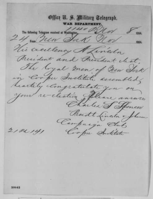 Charles S. Spencer to Abraham Lincoln, Tuesday, November 08, 1864  (Telegram congratulating Lincoln on his reelection)