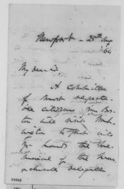 Charles Sumner to Abraham Lincoln, Thursday, August 25, 1864  (Meeting with Boston committee)