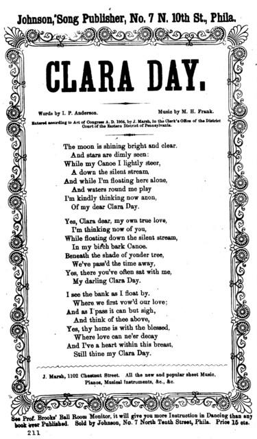 Clara Day. Johnon, Song Publisher, No. 7 N. 10th St., Phila. c. 1864