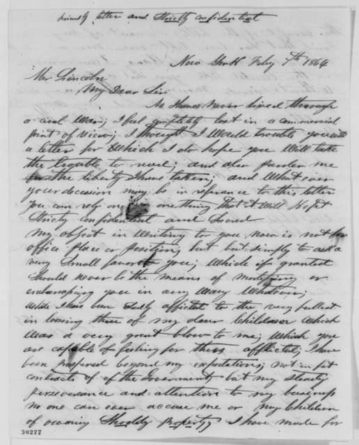 Clark M. Smith to Abraham Lincoln, Sunday, February 07, 1864  (Can Lincoln notify him when war is about to end?)
