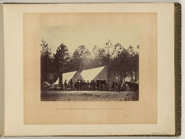 Commissary Department, Head-quarters, Army of the Potomac / negative by T.H. O'Sullivan, positive by A. Gardner.