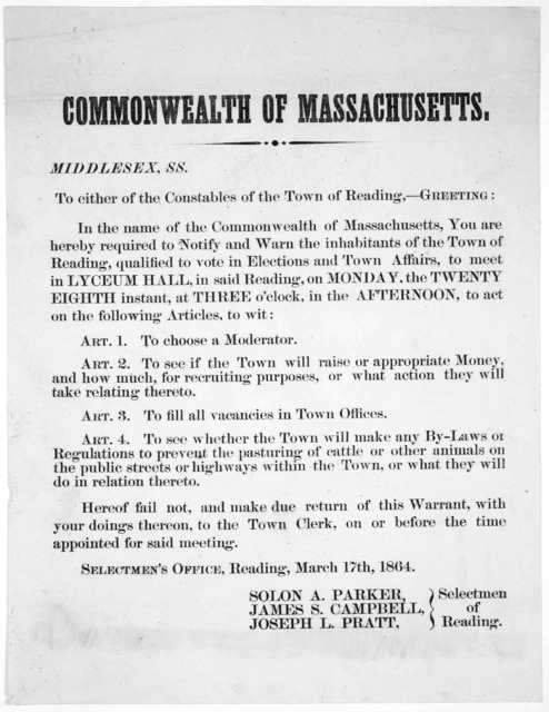 Commonwealth of Massachusetts. Middlesex, ss. To either of the constables of the Town of Reading,- Greeting. In the name of the Commonwealth of Massachusetts, you are hereby required to notify and warn the inhabitants of the Town of Reading, qua
