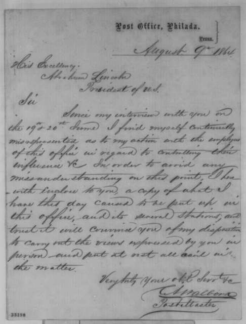 Cornelius A. Walborn to Abraham Lincoln, Tuesday, August 09, 1864  (Affairs at Philadelphia post office; with memo)
