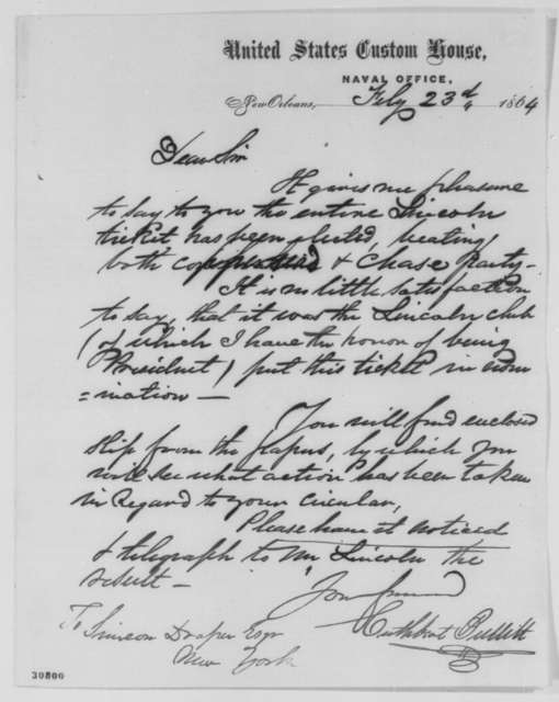 Cuthbert Bullitt to Simeon Draper, Tuesday, February 23, 1864  (Election of pro-Lincoln ticket in Louisiana)
