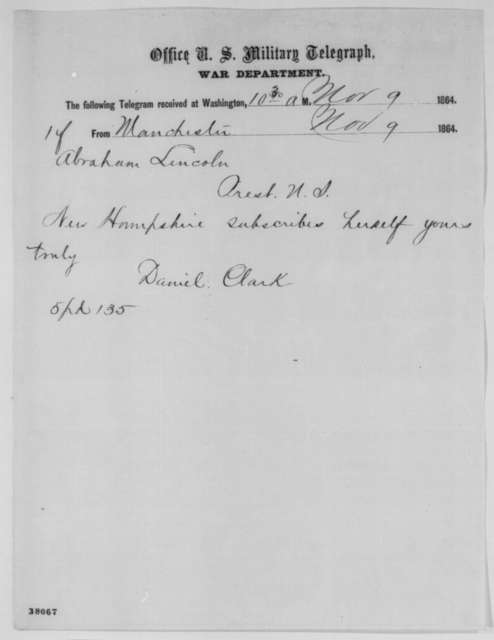 Daniel Clark to Abraham Lincoln, Wednesday, November 09, 1864  (Telegram reporting New Hampshire election results)