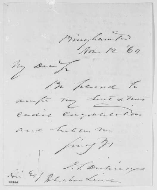Daniel S. Dickinson to Abraham Lincoln, Saturday, November 12, 1864  (Congratulations)