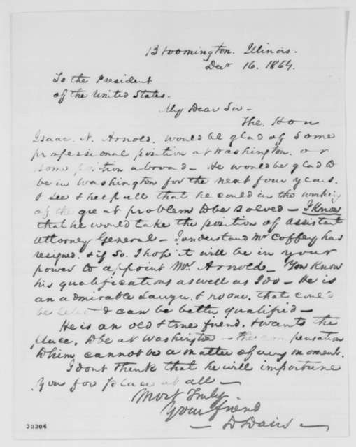 David Davis to Abraham Lincoln, Friday, December 16, 1864  (Recommendation for Isaac Arnold)