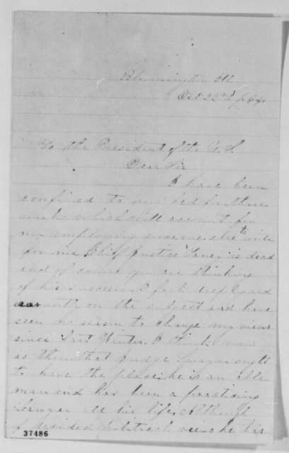 David Davis to Abraham Lincoln, Saturday, October 22, 1864  (Recommends Noah H. Swayne for Chief Justice)