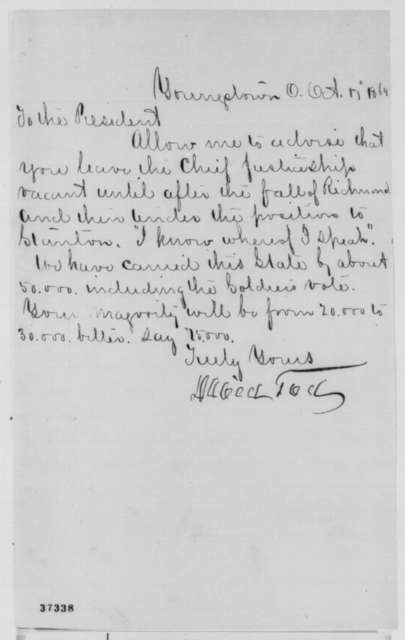 David Tod to Abraham Lincoln, Monday, October 17, 1864  (Supreme Court vacancy)