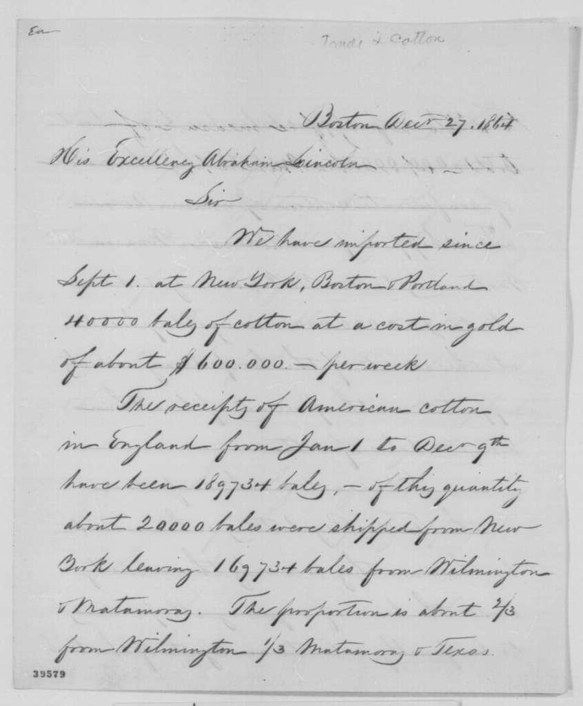 Edward Atkinson to Abraham Lincoln, Tuesday, December 27, 1864  (Cotton trade)