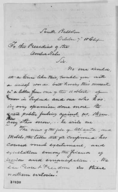 Edward C. Delavan to Abraham Lincoln, Friday, October 07, 1864  (Politics)