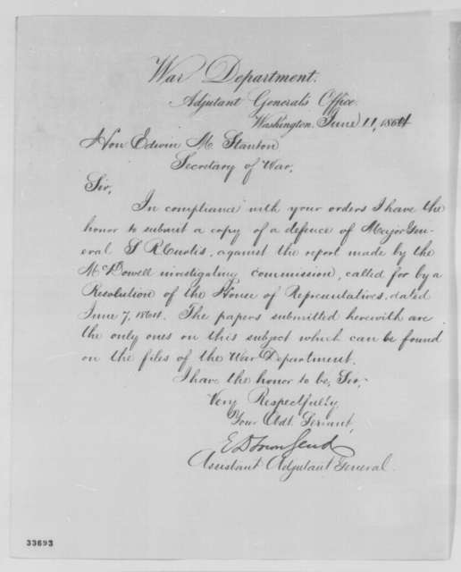 Edward D. Townsend to Edwin M. Stanton, Saturday, June 11, 1864  (Congressional investigation of General Samuel R. Curtis)