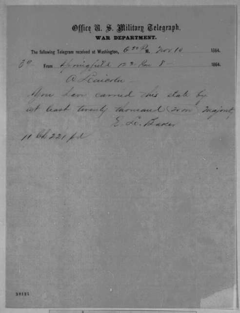 Edward L. Baker to Abraham Lincoln, Tuesday, November 08, 1864  (Telegram reporting Illinois election results)
