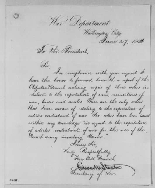 Edwin M. Stanton to Abraham Lincoln, Monday, June 27, 1864  (Exportation of arms)
