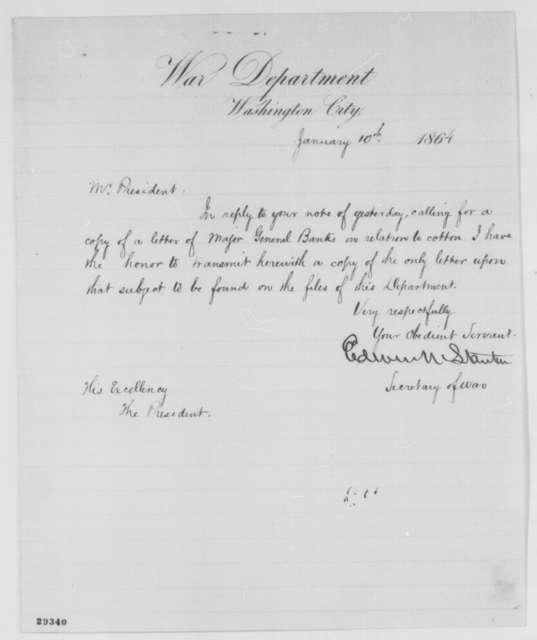 Edwin M. Stanton to Abraham Lincoln, Sunday, January 10, 1864  (Cover letter)