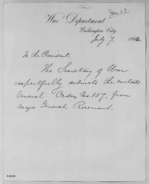 Edwin M. Stanton to Abraham Lincoln, Thursday, July 07, 1864  (Cover letter)