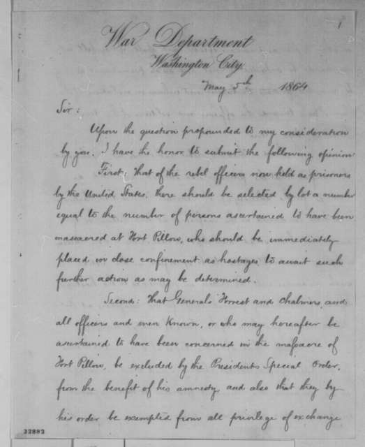Edwin M. Stanton to Abraham Lincoln, Thursday, May 05, 1864  (Opinion on Fort Pillow massacre)