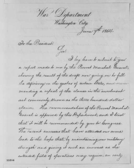 Edwin M. Stanton to Abraham Lincoln, Tuesday, June 07, 1864  (Conscription)