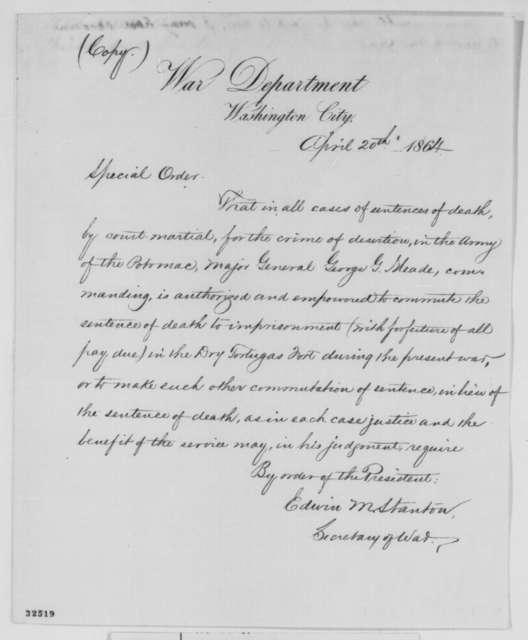 Edwin M. Stanton, Wednesday, April 20, 1864  (Special Order concerning death sentences)