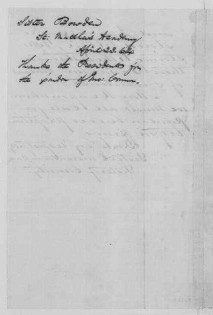 Emerentiana Bowden to Abraham Lincoln, Saturday, April 23, 1864  (Pardon for John Connor)