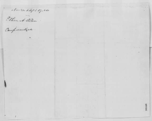 Ethan A. Allen to Abraham Lincoln, Monday, September 19, 1864  (Has plan to end war)