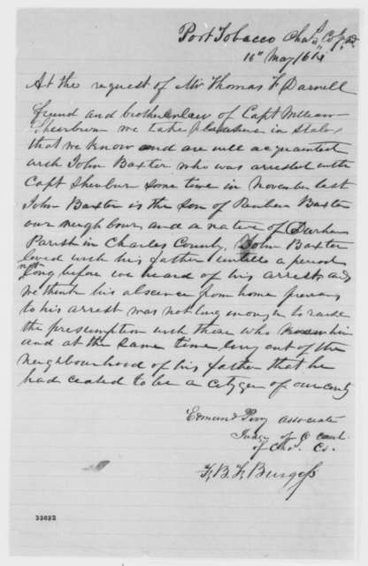 F. B. F. Burgess and Edmund Perry to Abraham Lincoln, Monday, May 16, 1864  (Write on behalf of John Baxter)