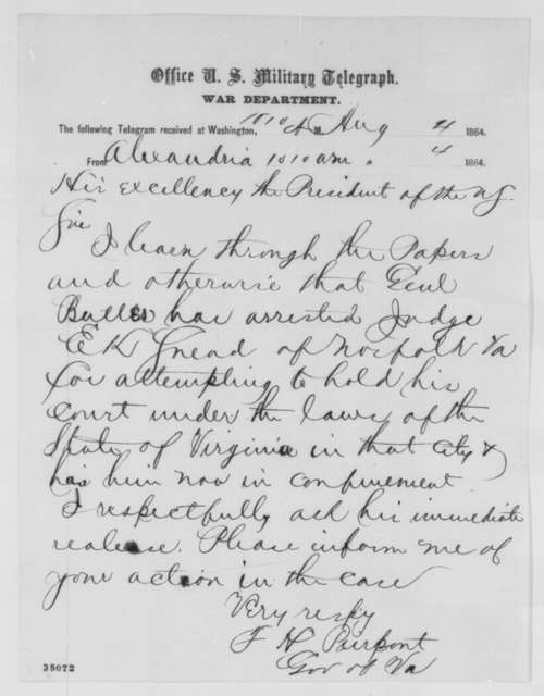 Francis H. Peirpoint to Abraham Lincoln, Thursday, August 04, 1864  (Telegram concerning affairs at Norfolk, Virginia)