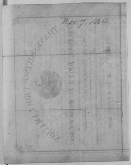 Frederick F. Low, Monday, November 07, 1864  (Printed proclamation)