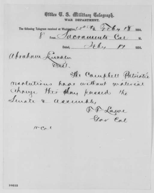 Frederick F. Low to Abraham Lincoln, Wednesday, February 17, 1864  (Telegram reporting passage of resolutions)