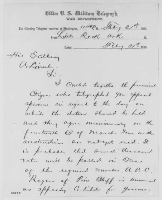 Frederick Steele to Abraham Lincoln, Sunday, February 21, 1864  (Telegram concerning Arkansas election)