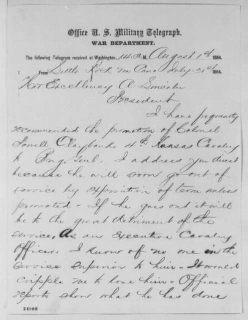 Frederick Steele to Abraham Lincoln, Sunday, July 31, 1864  (Telegram recommending military appointment)