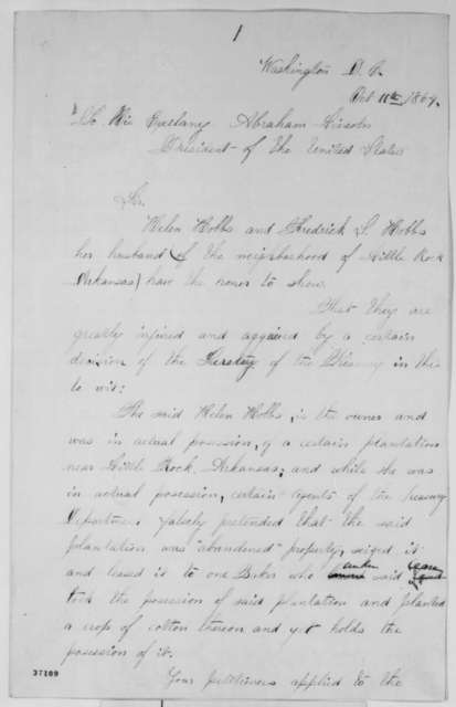 Fredrick Hobbs and Helen Hobbs to Abraham Lincoln, Tuesday, October 11, 1864  (Complaint regarding seizure of property in Arkansas; with endorsement)