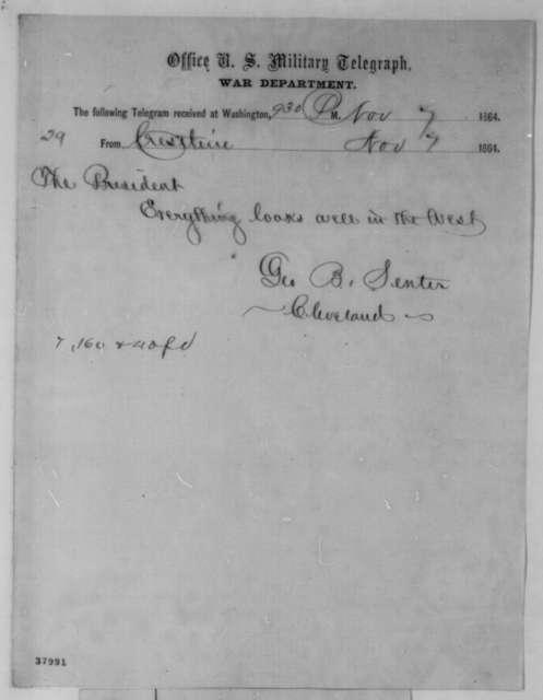 George B. Senter to Abraham Lincoln, Monday, November 07, 1864  (Telegram concerning political affairs)