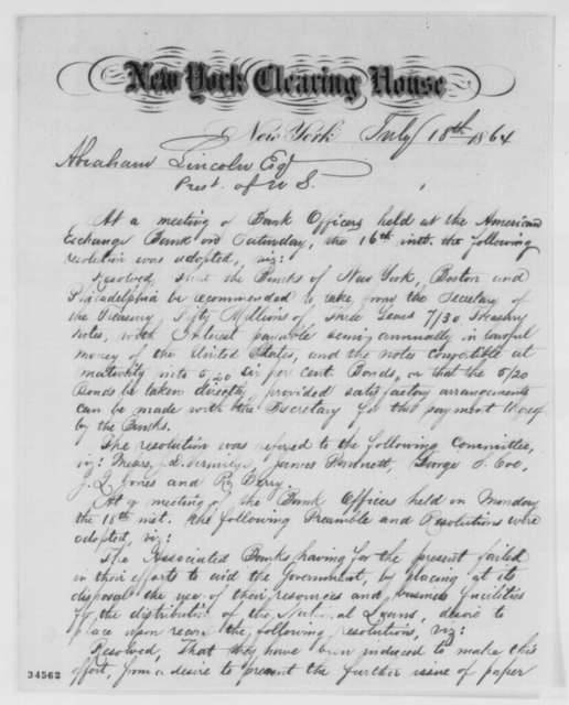 George D. Lyman to Abraham Lincoln, Monday, July 18, 1864  (Sends resolutions from bank officials)