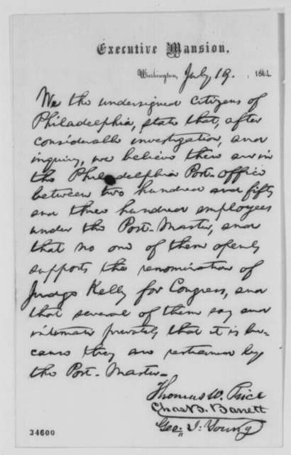 George I. Young, Charles B. Barrett, and Thomas W. Price, Tuesday, July 19, 1864  (Statement concerning Philadelphia post office (statement in hand of Abraham Lincoln))