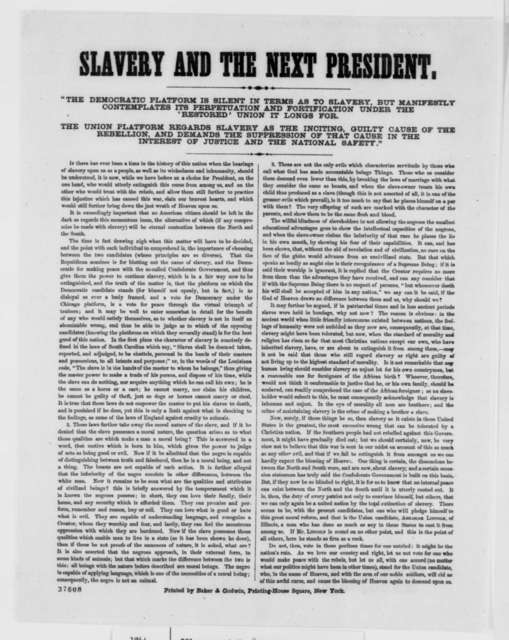 "[George W. Egleston], [October 1864]  (Printed Broadside: ""Slavery and the Next President"")"